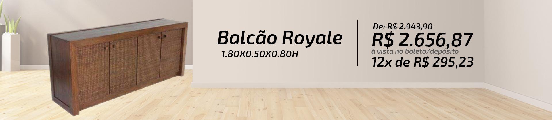 BALCÃO ROYALE